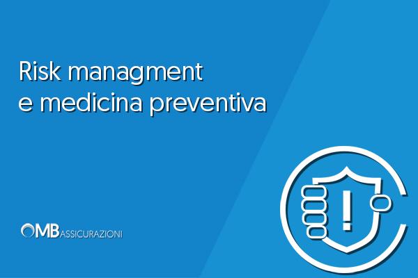 Risk managment e medicina preventiva