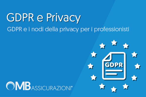 GDPR e i nodi della privacy per i professionisti