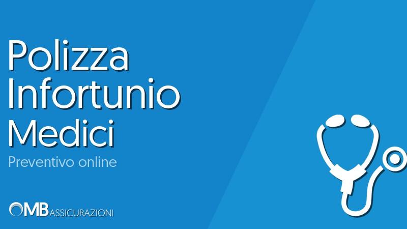 Polizza Infortunio Medici