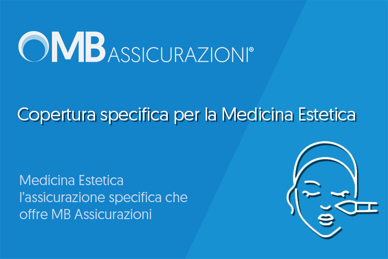 Copertura specifica per la Medicina Estetica