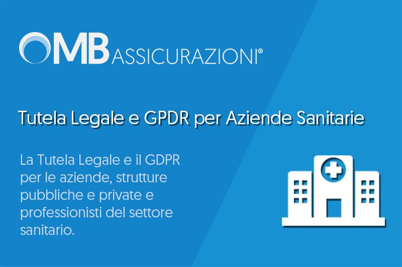 Tutela Legale e GPDR per Aziende Sanitarie