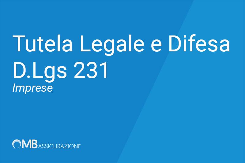 Tutela Legale Difesa 231 Imprese